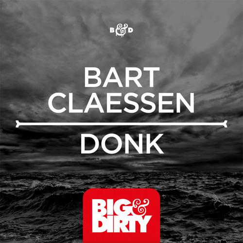 Bart Claessen - Donk (Original Mix)
