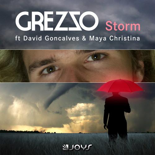Grezzo Ft David Goncalves & Maya Christina - Storm [PREVIEW]