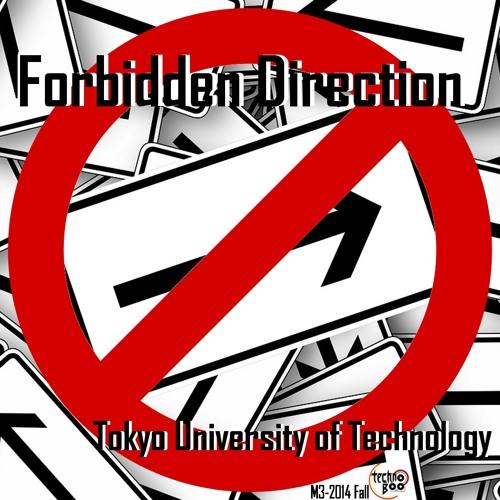 [2014-M3秋 D17b] Forbidden Direction [XFD Demo]