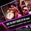 Abhi To Party Shuru Hui Hai - DJ Shwanso & DJ Rohit Rock Remix (UTG)