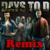 7 Days to Die (Theme song) Remix