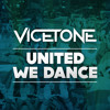 Vicetone - United We Dance (Preview)