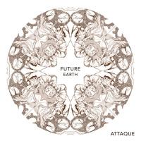 Attaque - Future Earth (Ft. Native Young)