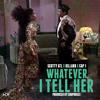 Scotty ATL - Whatever I Tell Her (Feat. Billard & Cap 1) [Prod. By ChopHouze] (NODJ Version)