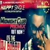 Happy Single B.I.G Dhillon Ft. Raftaar | Midnight Club Remix | Dj Bobby