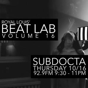 SubDocta - Beat Lab Radio Vol 16 - Exclusive Mix