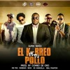 El Kbreo De Tu Pollo - Mr Fox ft Robinho,Sech , RD Maravilla, Real Phantom