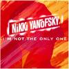 I'm Not The Only One - Nikki Yanofsky