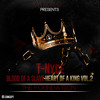 """""""Blood Of A Slave Heart Of A King"""" Vol.2 """"The Foundation"""" Promo Mixed by Majic Mike 2014"""