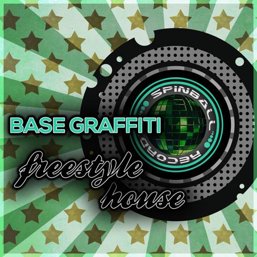 Base Graffiti - Freestyle House (preview)