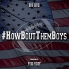 """How Bout Them Boys"" (Dallas Cowboys Anthem)"