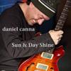 Daniel Canna - Sun & Day Shine