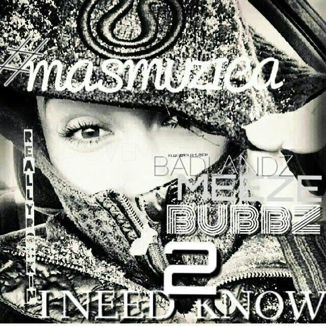 #MOREMUZIC & Badlandz - I Need To Know [Thizzler.com]