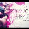 DJ Peligro - Soy Mucho Para Ti Vs. Soy Soltera [Greed Edit] - 132