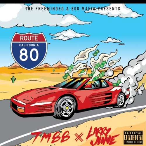 "LARRY JUNE X TM88 ""ROUTE 80"" EP"