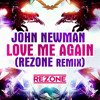 John Newman - Love Me Again (Rezone Remix) Free Download