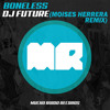 Dj Future - Boneless (Moises Herrera Remix) OUT NOW![FREE DL]