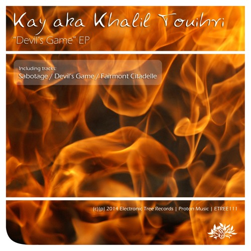 Kay Aka Khalil Touihri - Devil's Game (Original Mix)