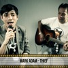Thief by Mark Adam (cover)