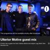 Ulterior Motive - BBC RADIO 1 & 1 Xtra Guest Mix Oct 2014