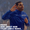 Drake - How About Now (LEMCO Remix)