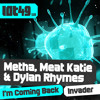 Meat Katie, Metha, Dylan Rhymes - 'Invader' - Preview