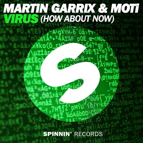 Martin Garrix & Moti - Virus ( how about you ) (T3rminal remix)