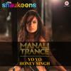 Manali Trance Yo Yo Honey Singh Neha Kakar Mp3