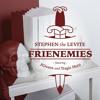 Stephen the Levite - Frienemies ft. JGivens and Tragic Hero