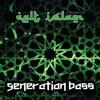 Baraka  - Celt Islam { Taken from the album Generation Bass -Free download ] by Celt Islam