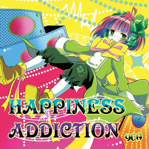 【秋M3】HAPPINESS ADDICTION【G01a】