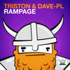 Triston & Dave-PL - Rampage [As played by Blasterjaxx @ Maxximize On Air 020] [OUT NOW!]