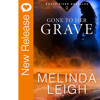 New Book Release - Gone To Her Grave by Melinda Leigh
