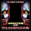 Hardcore Like Thunderdome