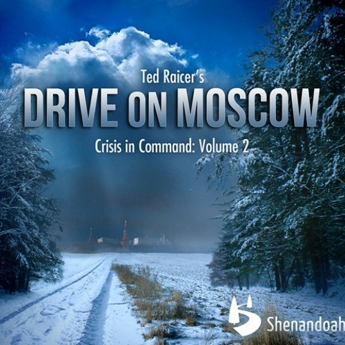 """March on Moscow (Theme to """"Drive on Moscow: War in the Snow"""")"""