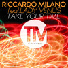Riccardo Milano ft.Lady Venus - Take Your Time (Morris Corti Remix - Preview Edit)