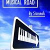Musical Road - Sismeak Dj Set