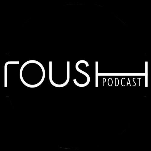 Roush Podcast 015 - Mennie Xclusive