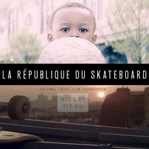 """""""La République Du Skateboard"""" - Original Soundtrack"""