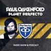 Paul Oakenfold – Planet Perfecto 207 – 20.10.2014