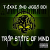 Trap State Of Mind Prod. By RonEpidemic