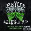 PsychoSlingers - Rise Of The Androids (Ft. Boondox & Bukshot)