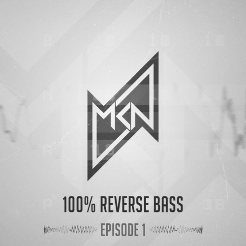 100% Reverse Bass Podcast | Intro