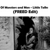 Of Monsters and Men - Little Talks (FREED Edit)