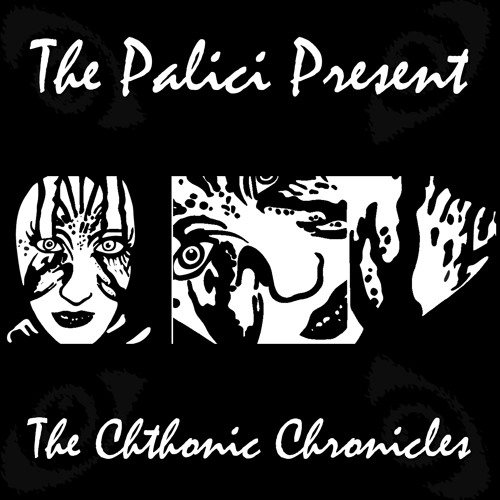 The Palici - Chthonic Chronicles