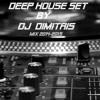 Deep House Set Mix 2014-2015 (Dj Dimitris)