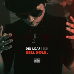 Dej Loaf - I Got It (Sell Sole)