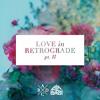 Love In Retrograde Pt Ii mp3