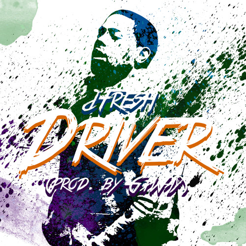 dFresh - Driver (Prod. by GxWay)