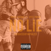 NO LIE FT DYCE PAYNE